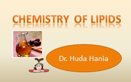 CHEMISTRY OF LIPIDS PowerPoint PPT Presentation