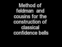Method of feldman  and cousins for the construction of classical confidence bells