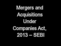 Mergers and Acquisitions Under Companies Act, 2013 – SEBI
