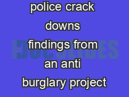 Consolidating police crack downs findings from an anti burglary project