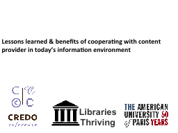 Lessons learned & benefits of cooperating with content