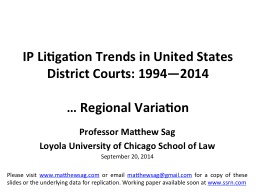 IP Litigation Trends in United States District Courts: 1994