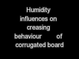 Humidity influences on creasing behaviour        of corrugated board