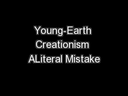 Young-Earth Creationism ALiteral Mistake