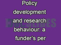 Policy development and research behaviour: a funder's per