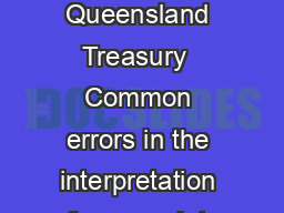 The State of Queensland Office of Economic and Statis tical Research Queensland Treasury  Common errors in the interpretation of survey data  Quoting percentages only In general it is irritating if PowerPoint PPT Presentation