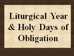Liturgical Year Review