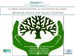 LIVABLE COMMUNITIES: A VISION FOR ALL AGES  -