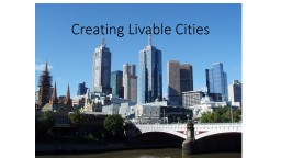 Creating Livable Cities