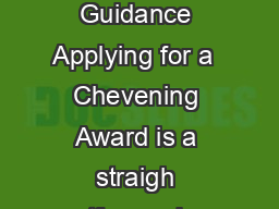 Application Form Guidance Applying for a  Chevening Award is a straigh tforward  PDF document - DocSlides