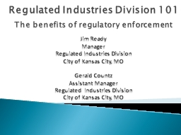 Regulated Industries Division 101