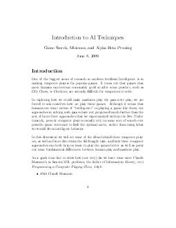 Introduction to AI Techniques Game Search Minimax and Alpha Beta Pruning June   Introduction One of the biggest areas of research in modern Articial Inte lligence is in making computer players for po PDF document - DocSlides