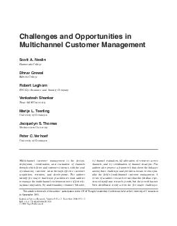 Multichannel customer management is the design deployment coordination and evaluation of channels through which firms and customers interact with the goal of enhancing customer value through effectiv