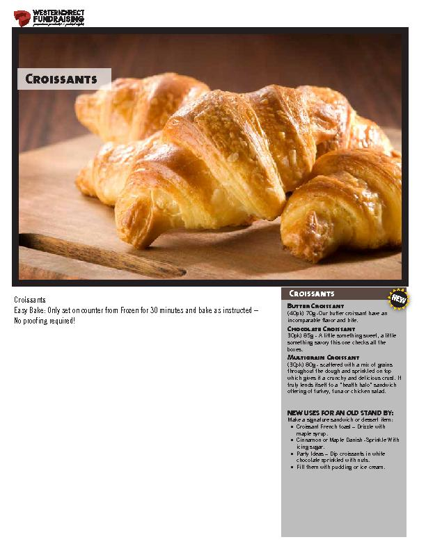 CroissantsEasy Bake: Only set on counter from Frozen for 30 minutes an