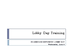 Lobby Day Training