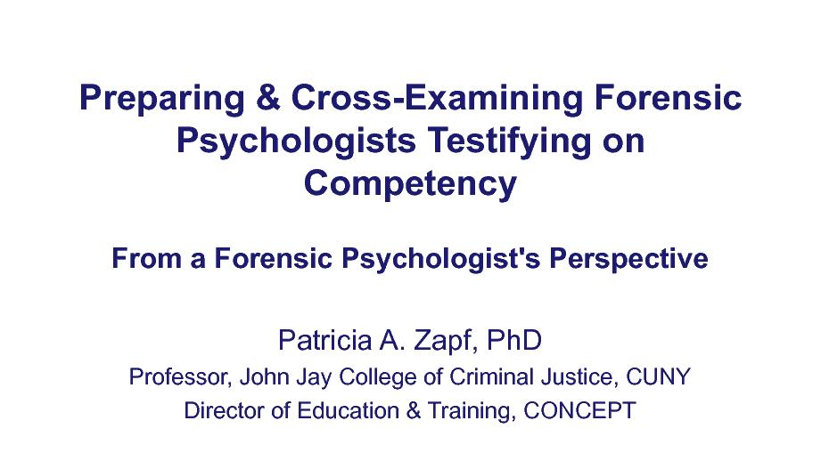 Preparing and cross examining forensic psychologists testifying on competency