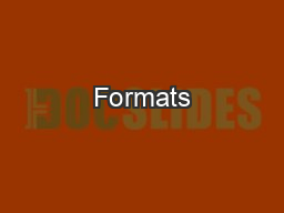 Formats PowerPoint PPT Presentation