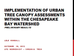 Implementation of Urban Tree Canopy Assessments within the