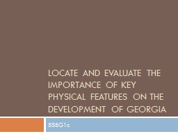 Locate and evaluate the importance of key physical features PowerPoint PPT Presentation