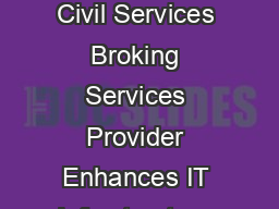 Office Automation  Correspondence Management System For Ministry of Civil Services Broking Services Provider Enhances IT Infrastructure To manage and maintain an automated correspondence management s