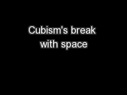 Cubism's break with space