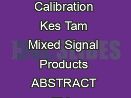 Application Report SLAA  February  CurrentTransformer PhaseShift Compensation and Calibration Kes Tam Mixed Signal Products ABSTRACT This application report demonstrates a digital technique to compen