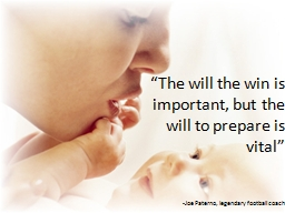 """""""The will the win is important, but the will to prepare i"""