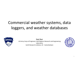 Commercial weather systems, data loggers, and weather datab