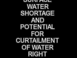 NOTICE OF SURFACE WATER SHORTAGE AND POTENTIAL FOR CURTAILMENT OF WATER RIGHT DIVISIONS FOR 2015