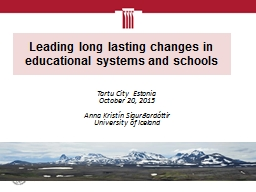 Leading long lasting changes in educational systems and