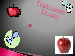 From Lunch PowerPoint PPT Presentation
