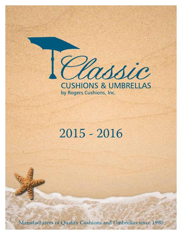 Classic cushions and umbrellas by rogers cushions inc