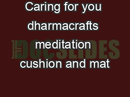 Caring for you dharmacrafts meditation cushion and mat