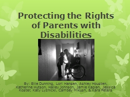 Protecting the Rights of Parents with Disabilities PowerPoint PPT Presentation