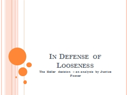 In Defense of Looseness