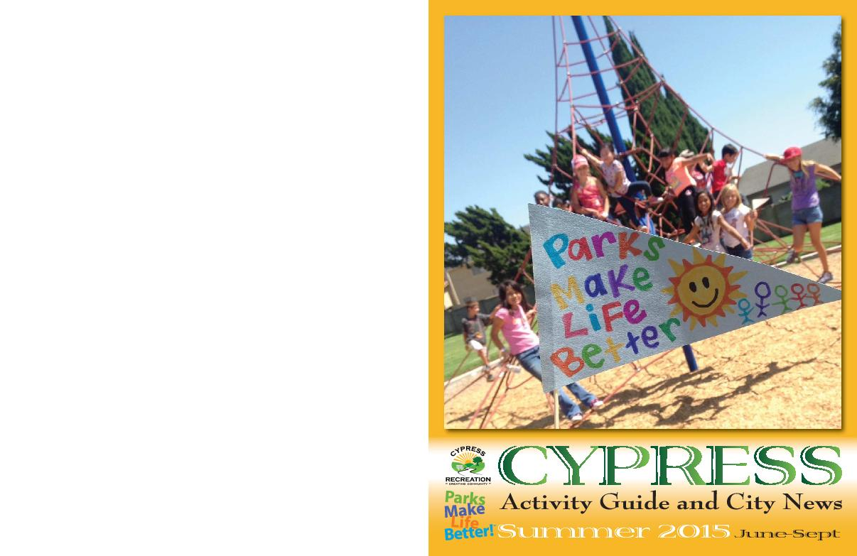 Cypress Postal CustomerCypress, California 90630Cypress Activity Guide