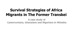 Survival Strategies of Africa Migrants in The Former Transk