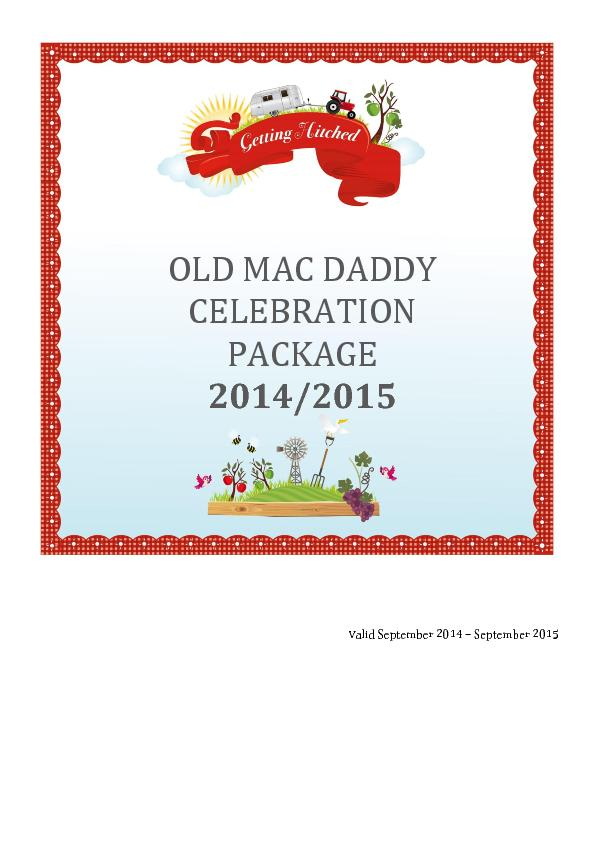 OLD MAC DADDY CELEBRATION PACKAGE