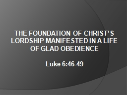 THE FOUNDATION OF CHRIST'S LORDSHIP MANIFESTED IN A LIFE