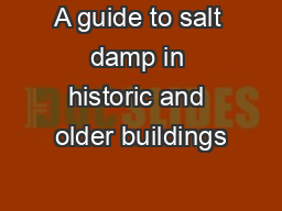 A guide to salt damp in historic and older buildings