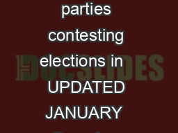 Regulated Periods for political parties   This document is for political parties contesting elections in   UPDATED JANUARY  Overview Elections taking place in   Defining the Regulated Period egulated
