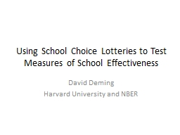 Using School Choice Lotteries to Test Measures of School Ef PowerPoint PPT Presentation