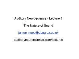 Auditory Neuroscience - Lecture 1