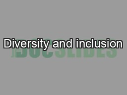 Diversity and inclusion PowerPoint PPT Presentation