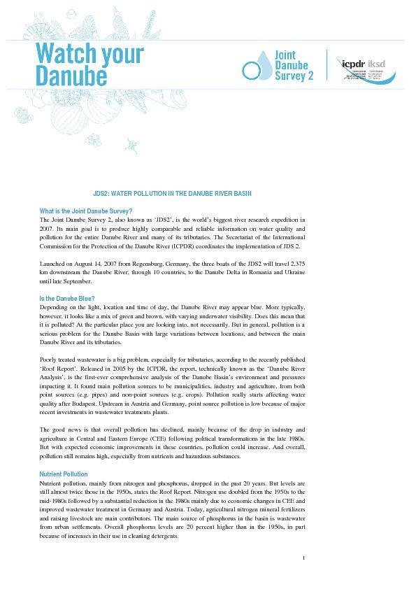 JDS2: WATER POLLUTION IN THE DANUBE RIVER BASIN  What is the Joint Dan