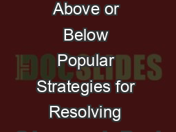 Justice from Above or Below Popular Strategies for Resolving Grievances in Rural PDF document - DocSlides