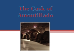 The Cask of