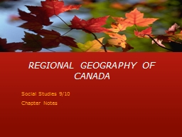 REGIONAL GEOGRAPHY OF CANADA PowerPoint PPT Presentation