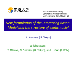 1 New formulation of the Interacting Boson Model and the st