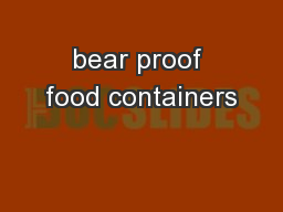 bear proof food containers